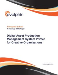 Digital Asset Production Management System Primer for CreativeOrganizations